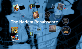 Influence of Music - The Harlem Renaissance