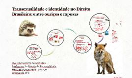 Transexualidade e identidade no Direito Brasileiro: entre ou