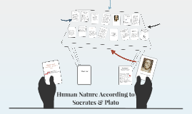 Copy of Human Nature According to Socrates & Plato