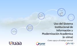 Uso del Sistema Institucional de Información y Modernización