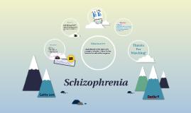 Schizophrenia!!!