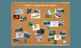 Tema 1: Los paisajes de España. 6º EP