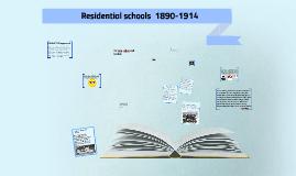 Residential schools  1890-1914