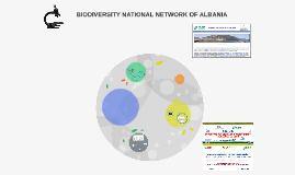 BIODIVERSITY NATIONAL NETWORK OF ALBANIA