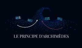 LE PRINCIPE D'ARCHIMÈDES