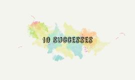 10 Successes
