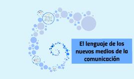 El lenguaje de los nuevos medios de la comunicación