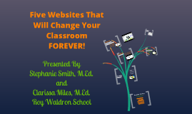 Five Websites That Will Change Your Classroom Forever!