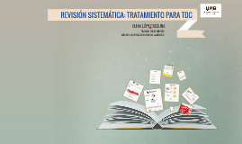 Copia de REVISIÓN SISTEMATICA: TRATAMIENTO