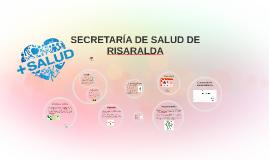 SECRETARÍA DE SALUD DE RISARALDA