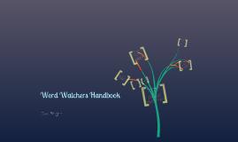 Word Watchers Handbook
