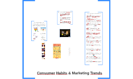 Consumer Habits & Marketing Trends