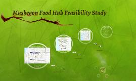 Muskegon Food Hub Feasibility Study
