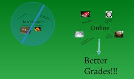 Copy of Online Vs. In Class