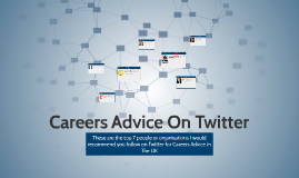 Top 7 For Careers Advice On Twitter