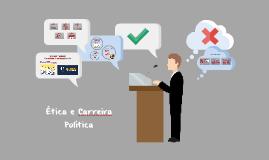 Ética e Carreira Política