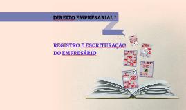 Direito Empresarial 1 - Registro e escrituração do empresário