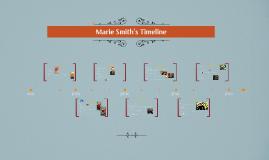 Marie Smith's Timeline