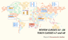 REVIEW CLASSES 43 - 46