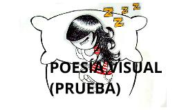 poesias visuales pruebas