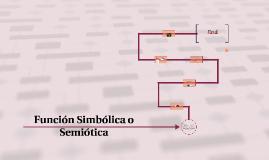 Función Simbólica o Semiótica