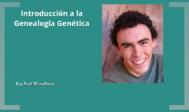 Copy of Introducción a la Genealogía Genética