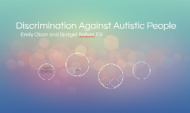 Discrimination against Autism