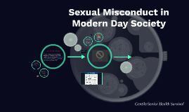 Sexual Assault in Modern Day Society