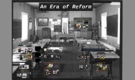 An Era of Reform