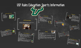 Copy of University of South Florida Rules Education: Sports Informat