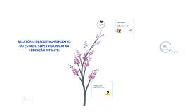 Copy of RELATÓRIO DESCRITIVO-REFLEXIVO DO ESTAGIO SUPERVISIONADO NA EDUCAÇÃO INFANTIL
