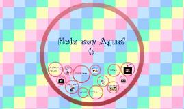 Hola soy Agus! (: