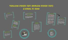 Thallium stress test (nuclear stress test) & spiral ct scan