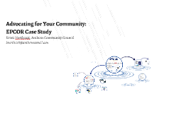 Advocating for your community: EPCOR Case Study