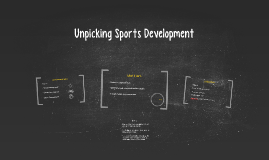 Unpicking Sports Development