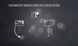 diagramación y manejo de formas en las organizaciones