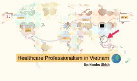 Healthcare Professionalism in Vietnam