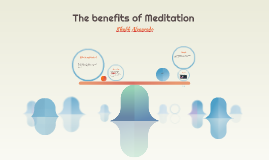 Copy of The benefits of Meditation