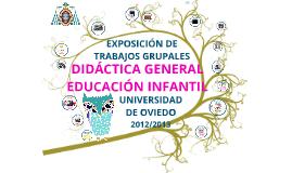 Exposición de trabajos grupales de Didáctica  en infantil