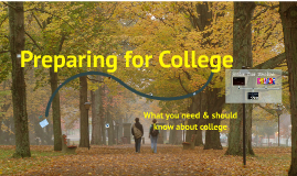 Copy of Preparing for college