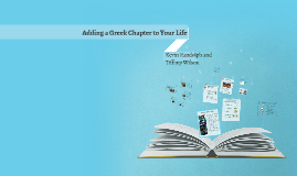 Adding a Greek Chapter to Your Life