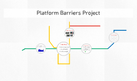 Copy of Platform Barriers Project