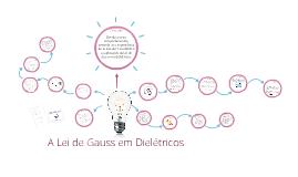 Lei de Gauss e dielétricos