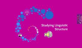 Linguistics Structure