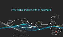 provisions and benefits of postnatal
