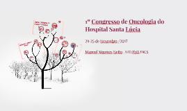 1º Congresso de Oncologia do Hospital Santa Lúcia