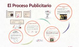 Copy of El Proceso Publicitario