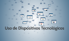 Uso de Dispositivos Tecnológicos