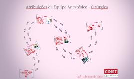 Atribuições da Equipe Anestésico Cirúrgica