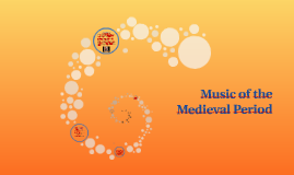 Copy of Music of the Medieval Period
